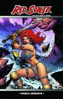 Red Sonja: She-Devil with a Sword Volume 2: Arrowsmith als Taschenbuch