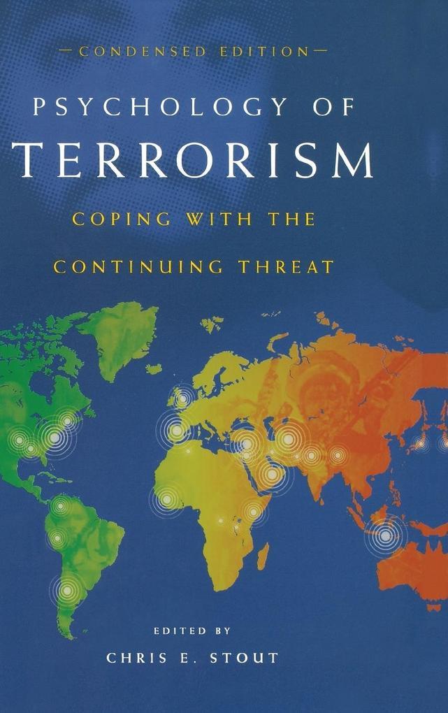Psychology of Terrorism, Condensed Edition als Buch (gebunden)