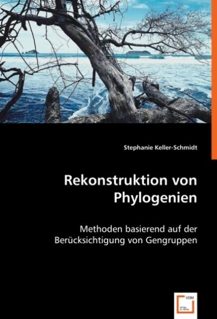 Rekonstruktion von Phylogenien als Buch (kartoniert)