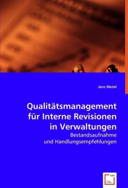 Qualitätsmanagement für Interne Revisionen in Verwaltungen als Buch (kartoniert)