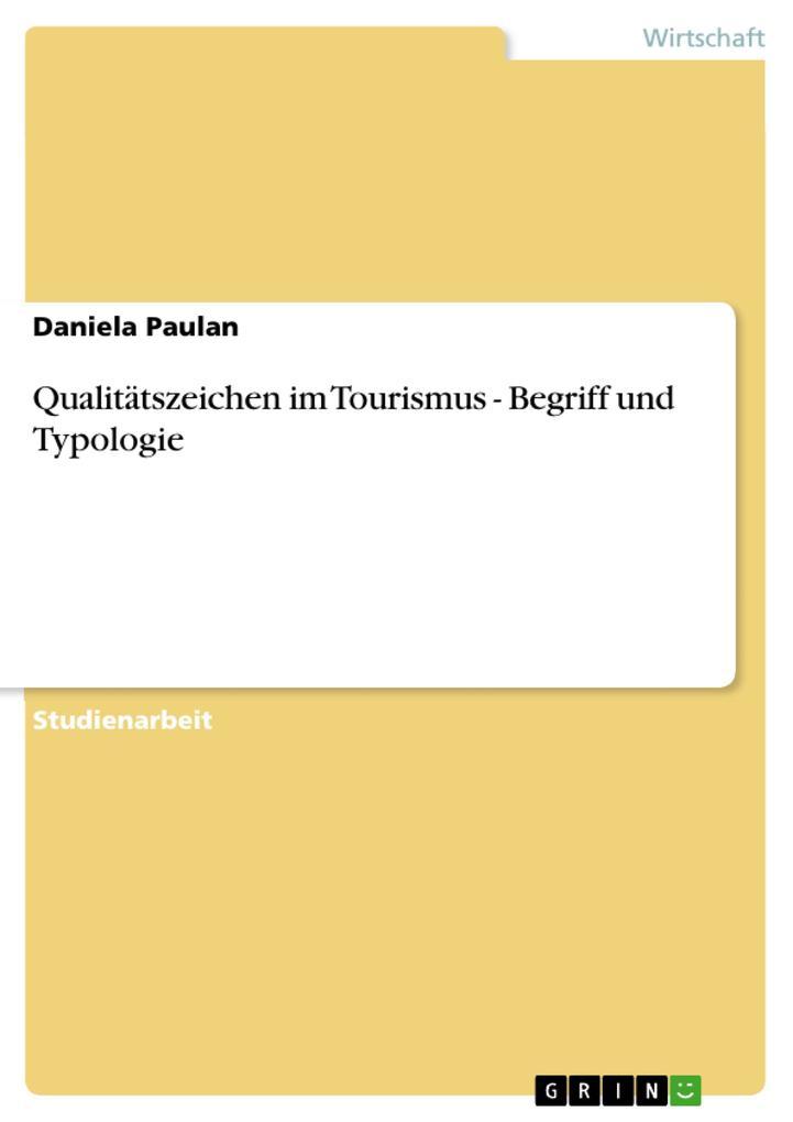 Qualitätszeichen im Tourismus - Begriff und Typologie als Buch (kartoniert)