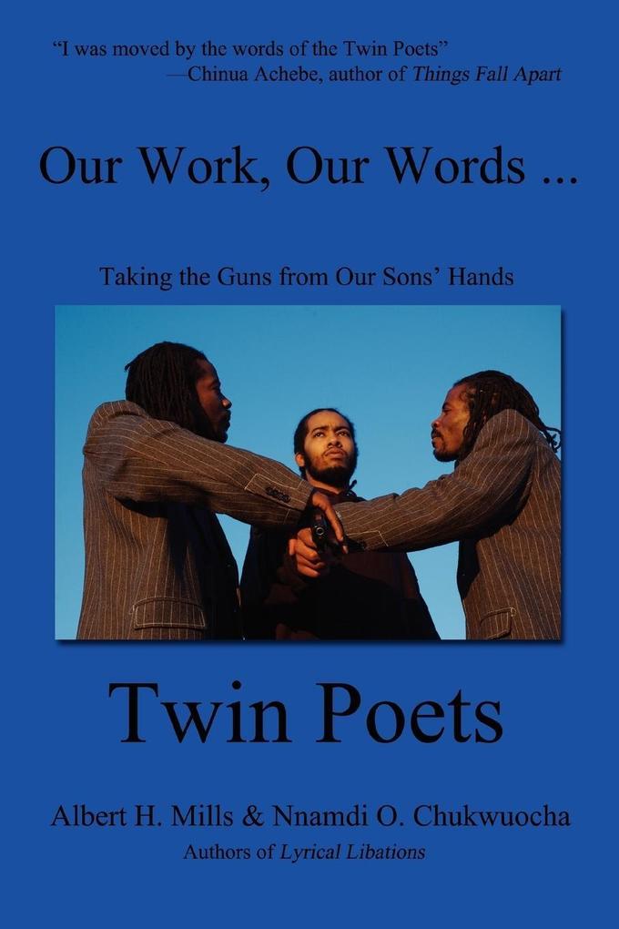 Our Work, Our Words ... als Taschenbuch