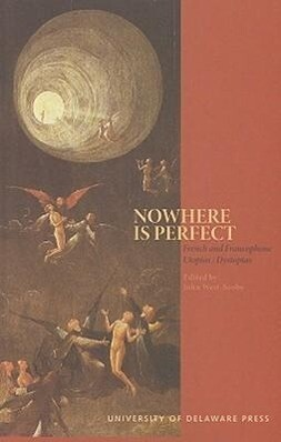 Nowhere Is Perfect: French and Francophone Utopias/Dystopias als Taschenbuch