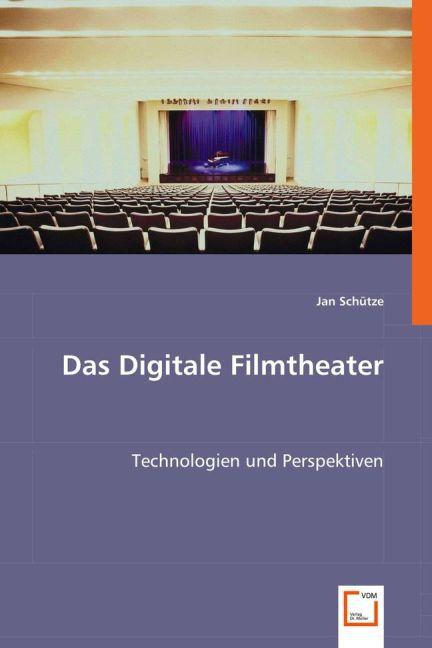 Das Digitale Filmtheater als Buch (kartoniert)