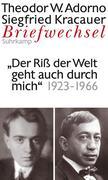 Briefwechsel 7. Theodor W. Adorno/Siegfried Kracauer. Briefwechsel 1923-1966