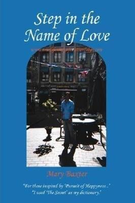 Step in the Name of Love als Buch (gebunden)