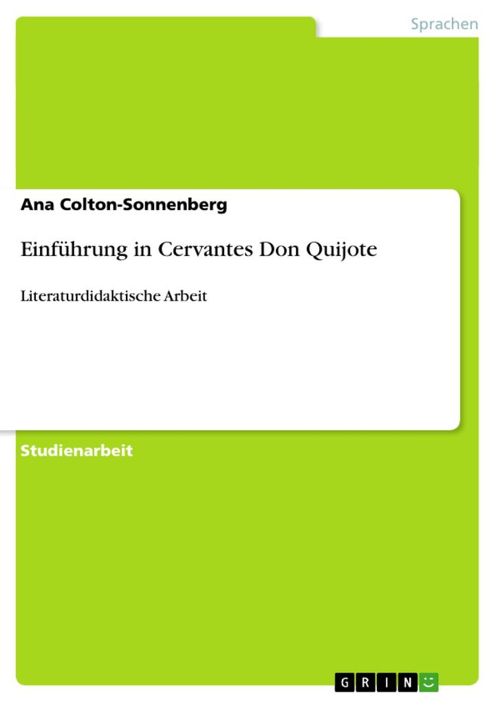 Einführung in Cervantes Don Quijote als Buch (geheftet)