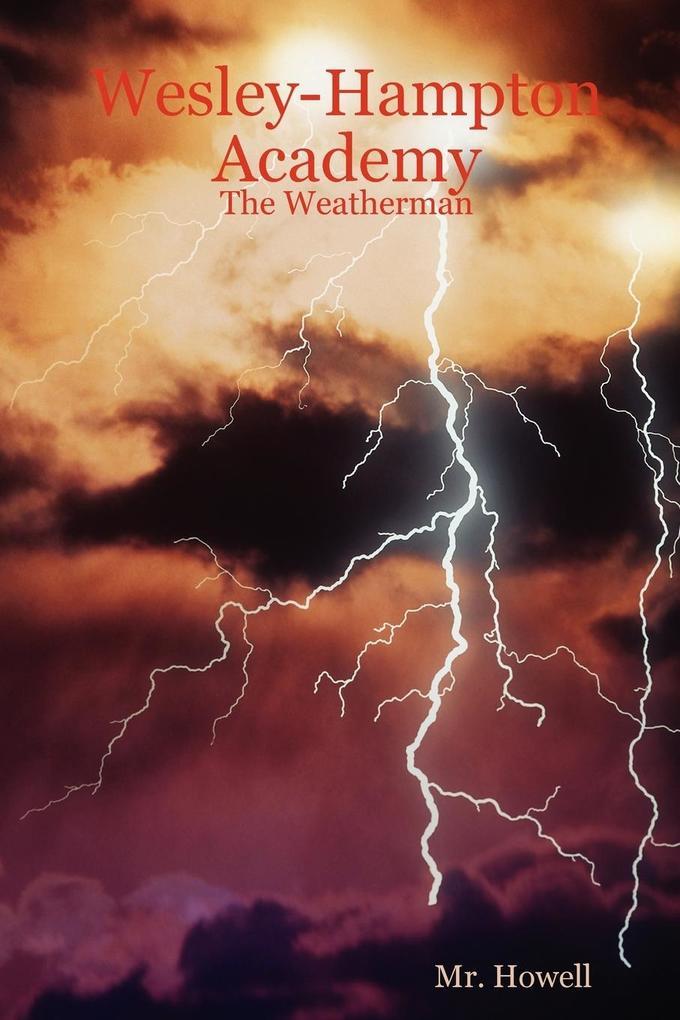 Wesley-Hampton Academy - The Weatherman als Taschenbuch
