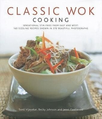 Classic Wok Cooking als Buch (gebunden)