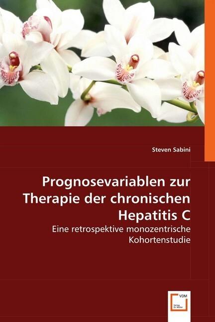 Prognosevariablen zur Therapie der chronischen Hepatitis C als Buch (kartoniert)