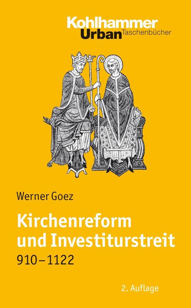 Kirchenreform und Investiturstreit 910-1122 als Taschenbuch