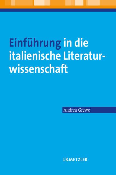 Einführung in die italienische Literaturwissenschaft als Buch (kartoniert)