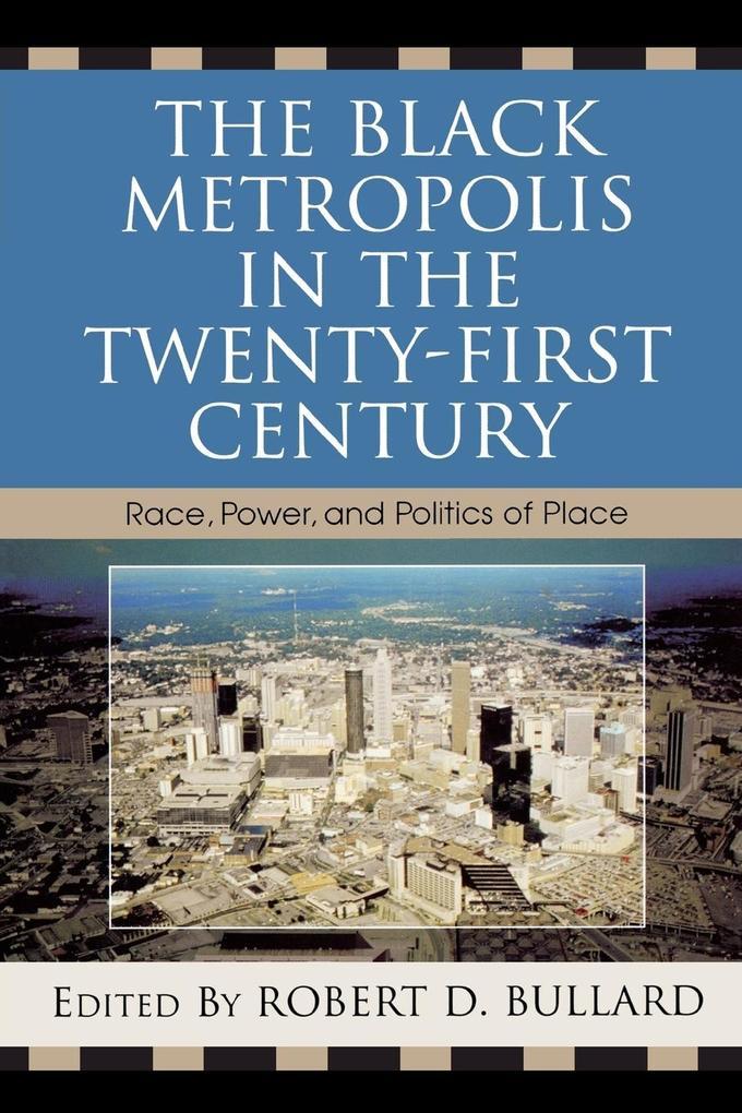 The Black Metropolis in the Twenty-First Century als Taschenbuch
