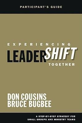 Experiencing Leadershift Together: A Step-By-Step Strategy for Small Groups and Ministry Teams als Taschenbuch