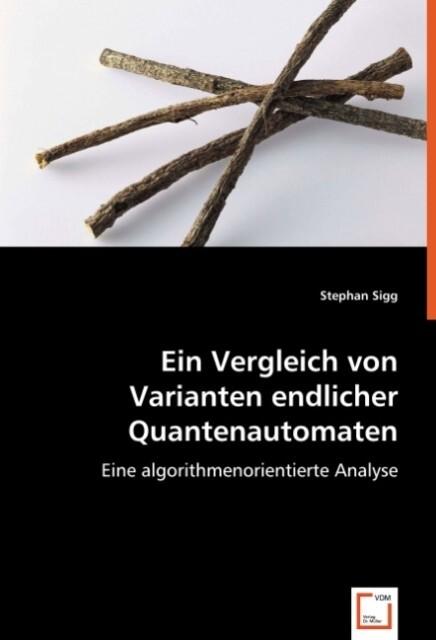 Ein Vergleich von Varianten endlicher Quantenautomaten als Buch (kartoniert)