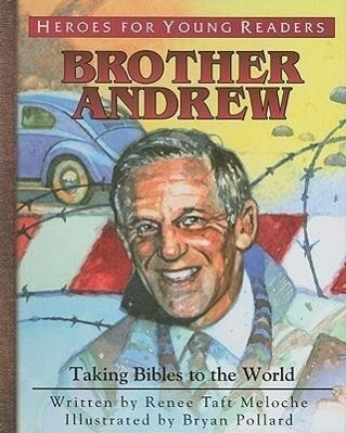 Brother Andrew: Taking Bibles to the World als Buch (gebunden)