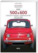 Praxisratgeber Klassikerkauf: Fiat 500 / 600 1955-1992