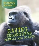 Saving Endangered Plants and Animals