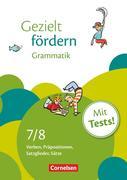 Gezielt fördern 7./8. Schuljahr. Grammatik