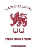 Caomhanach. People, Places & Papers