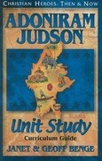 Adoniram Judson: Unit Study, Curriculum Guide