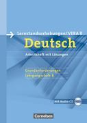 Vorbereitungsmaterialien für VERA - Deutsch. 8. Schuljahr. Grundanforderungen A. Arbeitsheft mit Lösungen und Hör-CD
