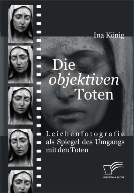Die 'objektiven' Toten als Buch (kartoniert)