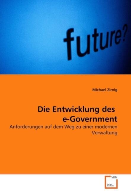 Die Entwicklung des e-Government als Buch (kartoniert)