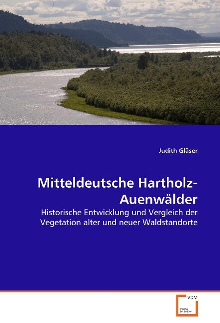 Mitteldeutsche Hartholz-Auenwälder als Buch (kartoniert)