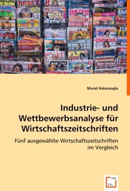Industrie- und Wettbewerbsanalyse für Wirtschaftszeitschriften: als Buch (kartoniert)