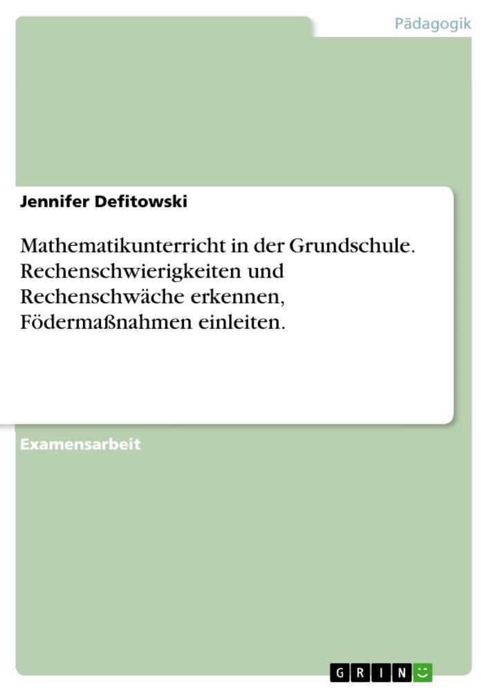 Mathematikunterricht in der Grundschule. Rechenschwierigkeiten und Rechenschwäche erkennen, Födermaß als Buch (kartoniert)