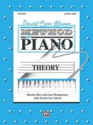 David Carr Glover Method for Piano Theory: Level 1