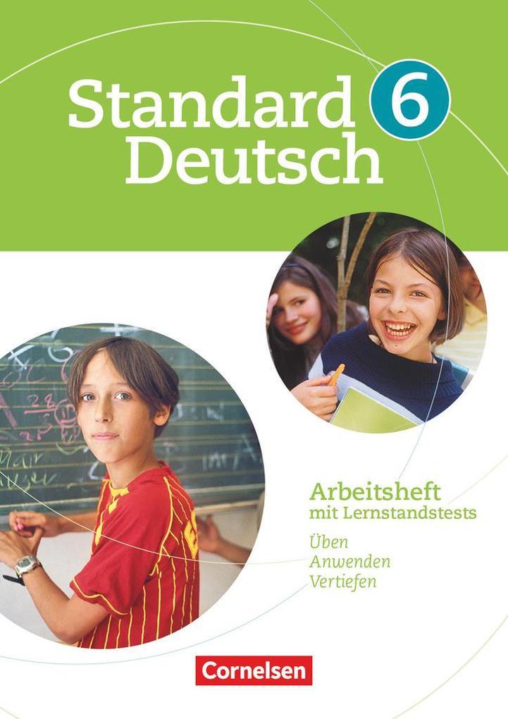 Standard Deutsch 6. Schuljahr. Arbeitsheft mit Lösungen. Grundausgabe als Buch (geheftet)