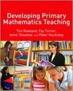 Developing Primary Mathematics Teaching: Reflecting on Practice with the Knowledge Quartet [With CDROM]