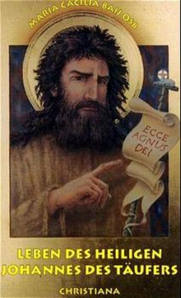 Leben des heiligen Johannes des Täufers als Buch (kartoniert)