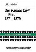 Der Partido Civil in Peru 1871-1879