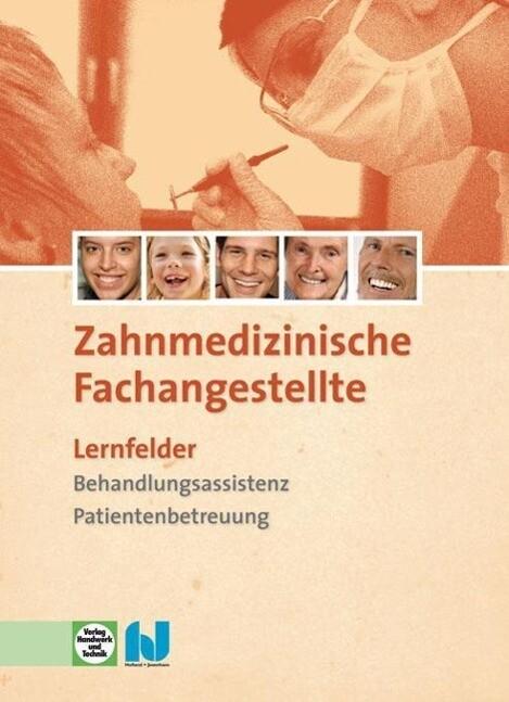 Zahnmedizinische Fachangestellte - Lernfelder als Buch