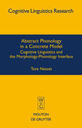 Abstract Phonology in a Concrete Model
