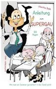 Anleitung zum Supergau