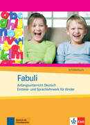 Fabuli. Anfangsunterricht Deutsch. Erstlese- und Sprachlehrwerk für Kinder. Schülerbuch