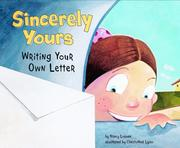 Sincerely Yours: Writing Your Own Letter