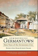 Remembering Germantown: Sixty Years of the Germantown Crier