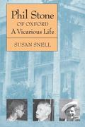 Phil Stone of Oxford: A Vicarious Life
