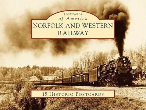 Norfolk and Western Railway als Buch (gebunden)