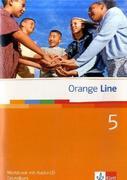 Orange Line. Workbook mit Audio-CD Teil 5 (5. Lernjahr) Grundkurs