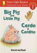 Cerdo Y Cerdito/Big Pig and Little Pig