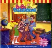 Bibi Blocksberg 002. Hexerei in der Schule