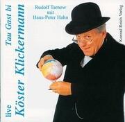 Live Tau Gast bi Köster Klickermann. 2 CDs