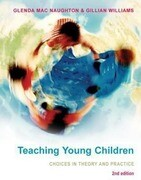 Teaching Young Children: Choices in Theory and Practice