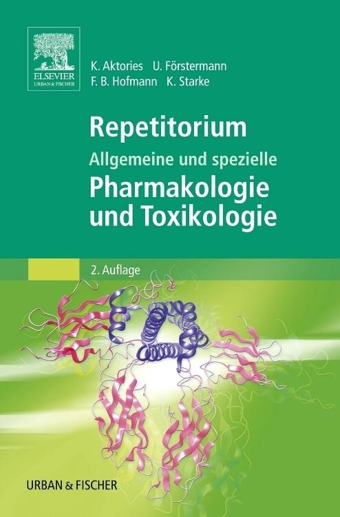 Repetitorium Allgemeine und spezielle Pharmakologie und Toxikologie als Taschenbuch
